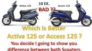 Which is Better Activa 125 Or Access 125