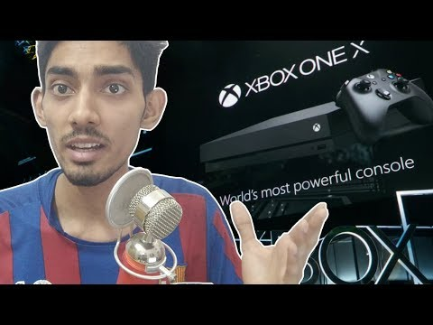 [India] Xbox One X || First Thoughts! || Project Scorpio || Hindi