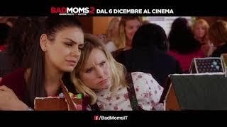Bad Moms 2 - Mamme molto più cattive | Spot 30B