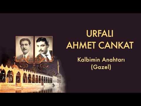 Urfalı Ahmet Cankat - Kalbimin Anahtarı [ Urfalı Ahmet Ve Cemil Cankat © 2011 Kalan Müzik ]