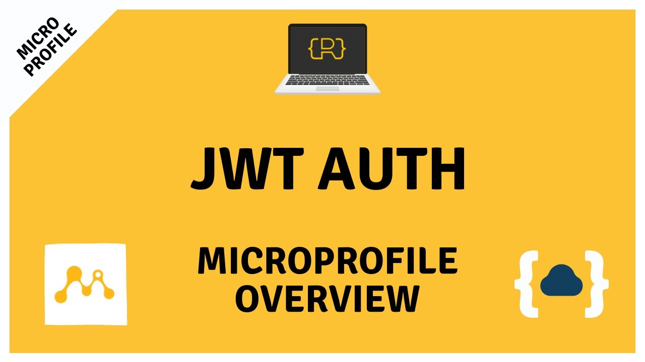 MicroProfile JWT Auth - Getting Started with MicroProfile