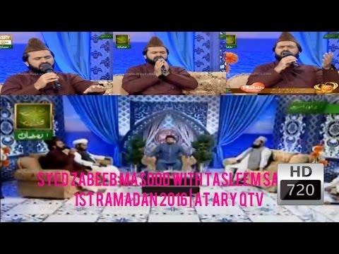 Syed Zabeeb Masood with Tasleem Sabri   1st Ramadan 2016   at ARY QTV