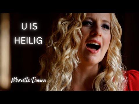 Mariette Davina – U Is Heilig – Afrikaans Official Music Video HD – Nuwe Aanbidding
