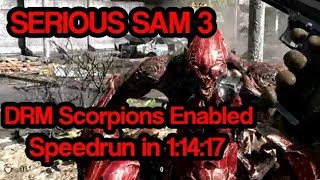 Serious Sam 3 - DRM Scorpions enabled speedrun (1:14:17)