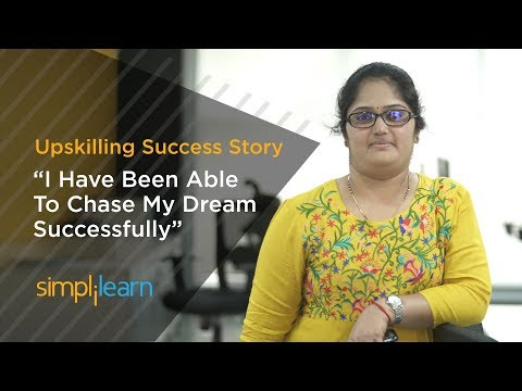 Upskilling Success Story | How Dhanya Was Able To Chase Her Dreams With Simplilearn | Simplilearn