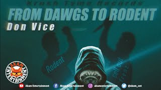 Don Vice - From Dawgs To Rodent [Audio Visualizer]