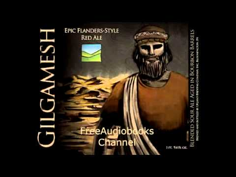 Epic of Gilgamesh Full Audiobook Unabridged