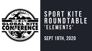 WFGKC - Sport Kite Roundtable - Topic: Elements - Virtual Recording Session