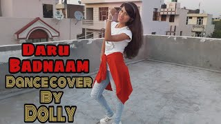 Daru Badnaam Dance Cover By Dolly | Dolly Dancing Doll | Param Singh