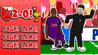 😱2-0! RED STAR vs LIVERPOOL!😱 ARGH! LAME! ARGH! LAME! ARGH! LAME! (Parody Goals Highlights)