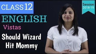 should wizard hit mommy class 12 | in hindi | class 12 should wizard hit mommy
