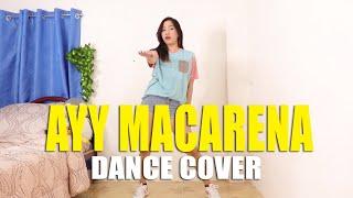 AYY MACARENA Dance Cover | Rosa Leonero