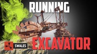 RUNNING THE GIANT EXCAVATOR - RUST
