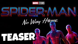 Spider-Man 3 No Way Home TITLE CONFIRMED + Teaser