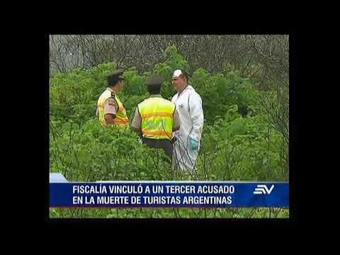 Fiscalía vinculó a un tercer acusado en la muerte de turistas argentinas