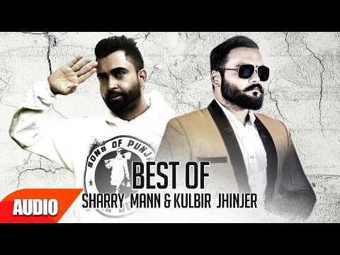 Best of Sharry Mann & Kulbir Jhinjer | Audio Jukebox | Punjabi Hit Song Collection | Speed Records