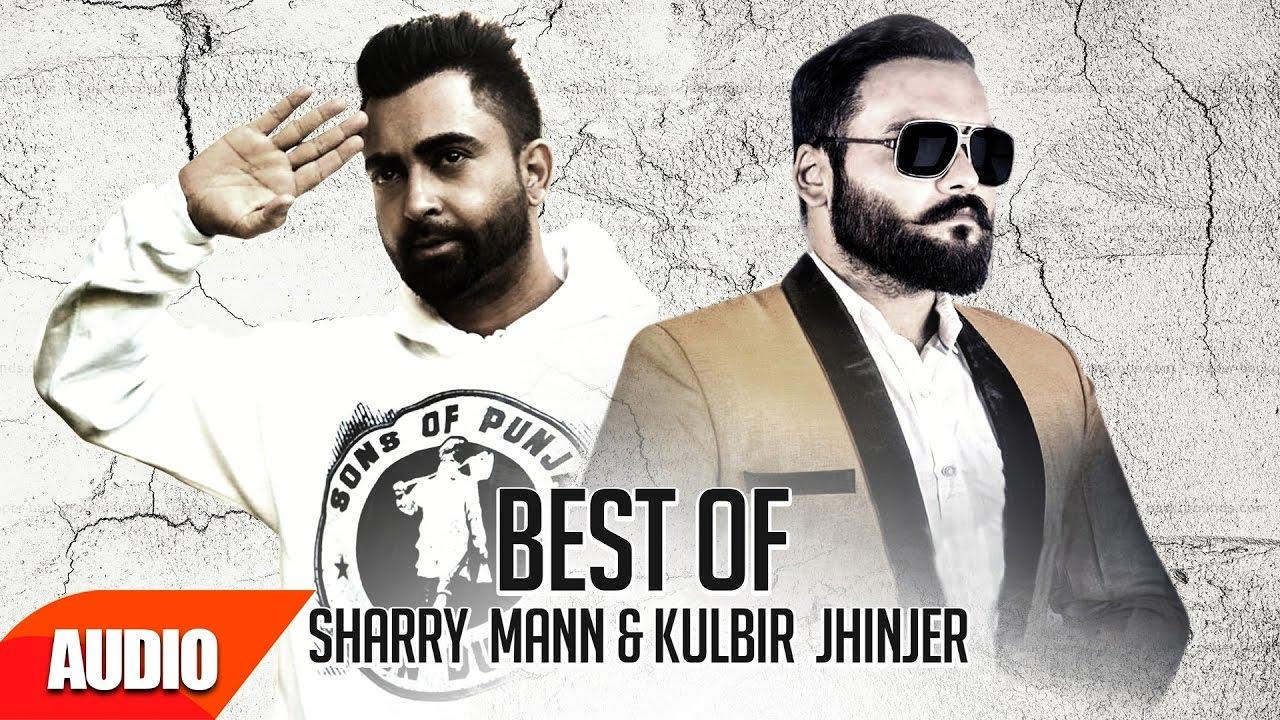 Best of Sharry Mann & Kulbir Jhinjer | Audio Jukebox | Punjabi Hit Song Collection | Speed Recor