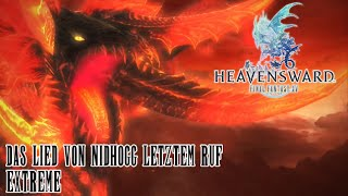 Final Fantasy XIV Heavensward | Das Lied von Nidhogg letztem Ruf (Extreme) Guide