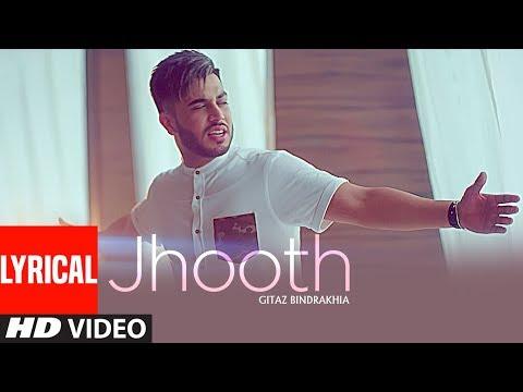 JHOOTH: GITAZ BINDRAKHIA (Official Lyrical Video Song)   Goldboy   Nirmaan   New Punjabi Songs
