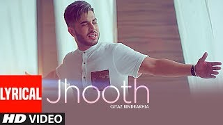 JHOOTH: GITAZ BINDRAKHIA (Official Lyrical Video Song) | Goldboy | Nirmaan | New Punjabi Songs thumbnail