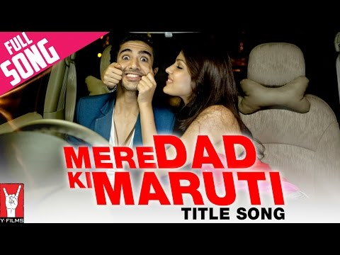 Mere Dad Ki Maruti movie song lyrics