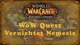 WoW Quest: Vernichtet Nemesis