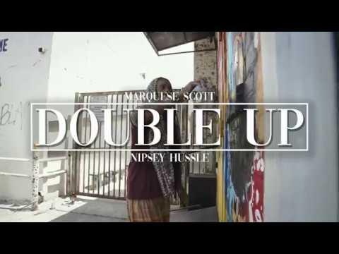 Nipsey Hussle | Double Up | Marquese Scott
