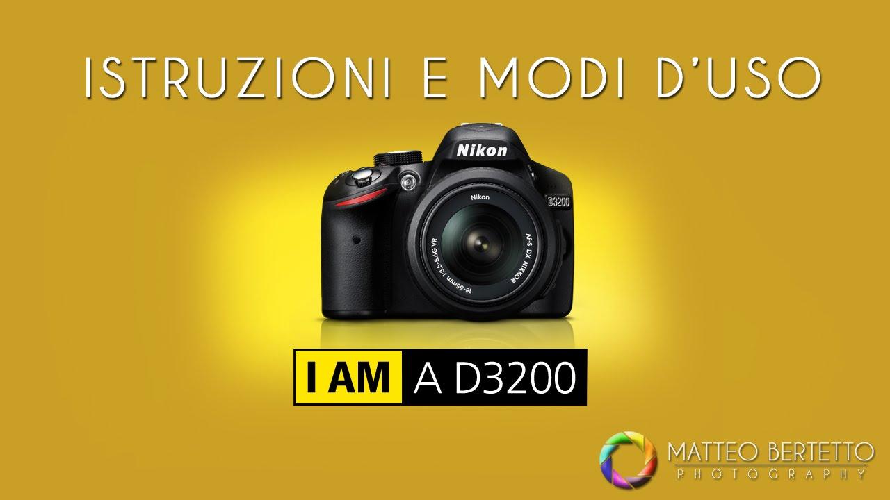nikon d3200 istruzioni e modalit d uso youtube rh youtube com Nikon D3200 Digital Camera Nikon D3200 Photography