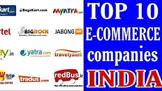 Top 10 e-commerce companies in india E-commerce online shopping ,Top 10 e-commerce