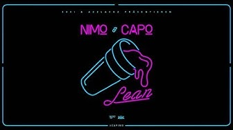 Nimo & Capo - LEAN 🍇 (prod. von Veteran & Zeeko) [Official Audio] #CAPIMO