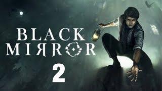 Black mirror  стрим / Прохождение часть 2