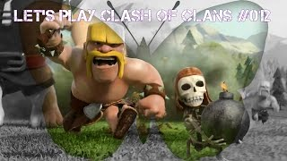 Clash of Clans [HD] #012 - Labern Angriff und so ! / Let's Play Clash of Clans ! GER