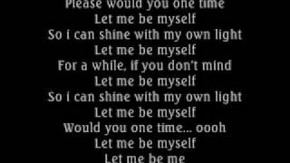 3 Doors Down- Let Me Be Myself (lyrics) w/download