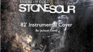 Stone Sour 82' Instrumental Cover