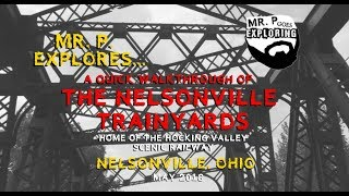 Mr. P Presents... The Nelsonville Trainyards: A Quick Musical Walkthrough! (Nelsonville, OH)