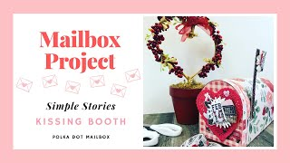 DIY PAPER CRAFTS VALENTINE'S DAY MAILBOX USING SIMPLE STORIES KISSING BOOTH for KITTYK8