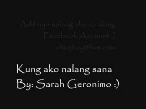 Sarah Geronimo- Kung Ako Nalang Sana