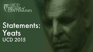 Statements: Yeats UCD 2015