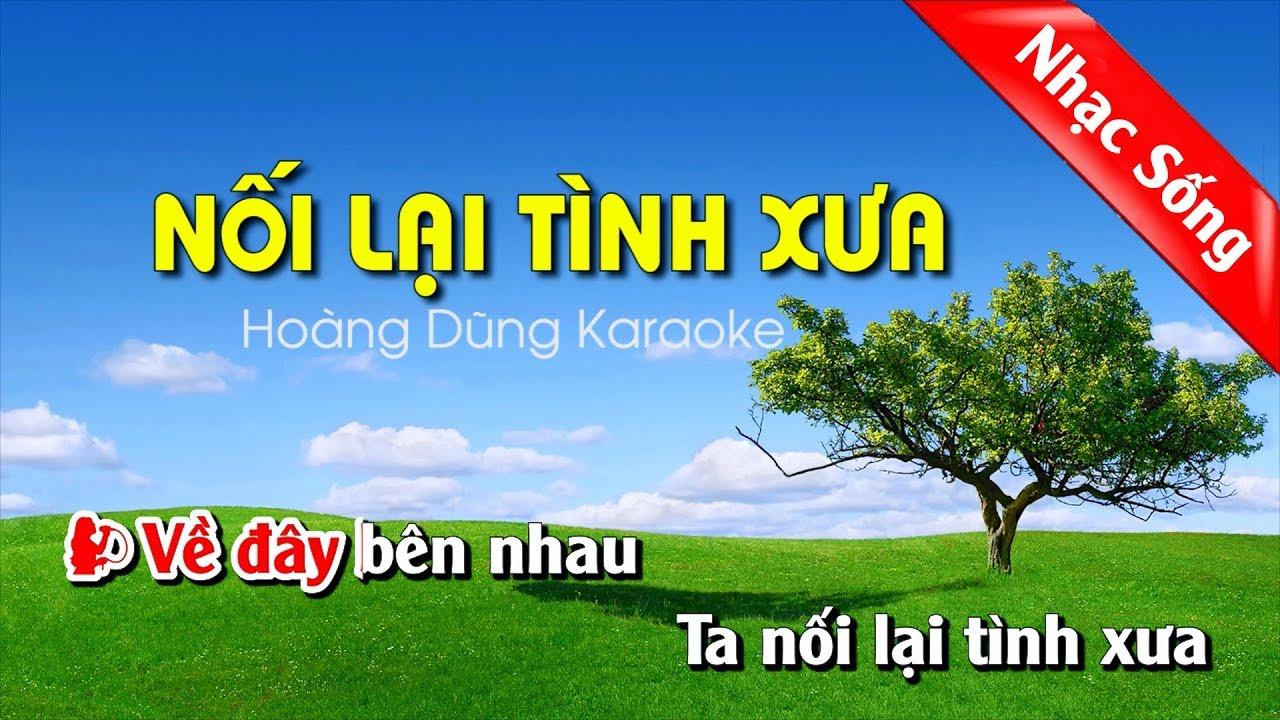Nối Lại Tình Xưa Karaoke Nhạc Sống cha cha cha – Noi lai tinh xua karaoke song ca