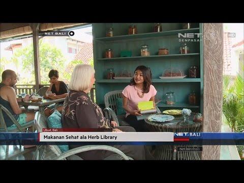 NET. BALI - MAKANAN SEHAT ALA HERB LIBRARY