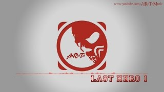 Last Hero 1 by Christoffer Ditlevsen - [Action Music]