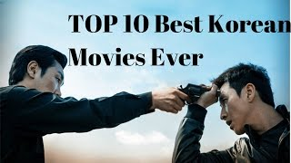 Top 10 best korean movies of all the time | top 10 must watch korean movies