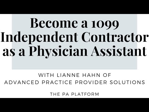 How To Become A 1099 Independent Contractor As A Physician Assistant