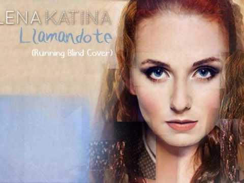Llamandote - Running Blind [Cover t.A.T.u.] | Lena Katina