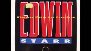 Edwin Starr Whatever Makes Our Love Grow Extended Version