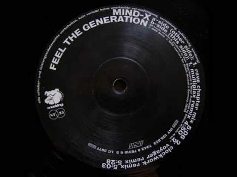 Mind X  - Feel The Generation (Rave Chapter Mix)