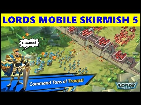 Lords Mobile Skirmishes Android Gameplay ● Battle of Gloria Mount Gloria ● Lords Mobile Skirmish 5