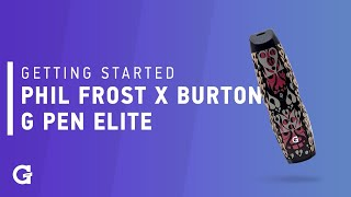 Getting started with the Phil Frost X Burton G Pen Elite
