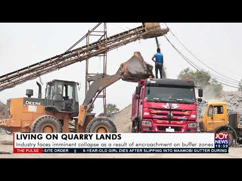Quarry Lands: Industry faces imminent collapse as a result of encroachment on buffer zones (13-9-21)
