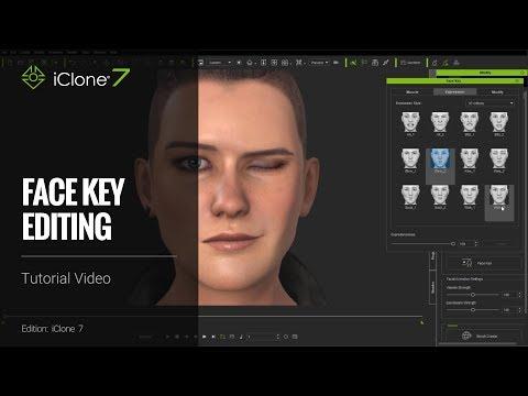 iClone 7 Tutorial - Face Key Editing